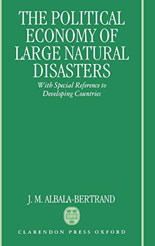 9780198287650: Political Economy of Large Natural Disasters: With Special Reference to Developing Countries