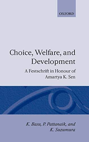 9780198287896: Choice, Welfare, and Development: A Festschrift in Honour of Amartya K. Sen: A Fetschrift for Amartya K.Sen