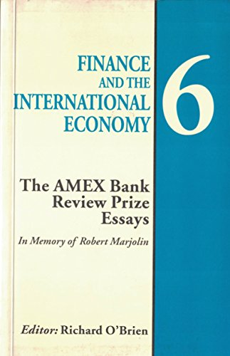 Finance and the International Economy 6 : The AMEX Bank Review Prize Essays: O'brien, Richard