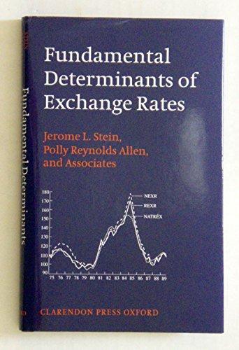 9780198287995: Fundamental Determinants of Exchange Rates