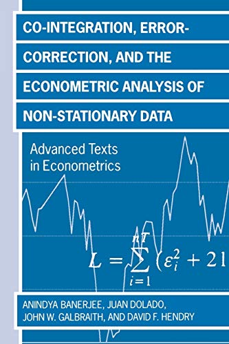 9780198288107: Co-Integration, Error Correction, and the Econometric Analysis of Non-Stationary Data (Advanced Texts in Econometrics)