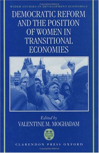 9780198288206: Democratic Reform and the Position of Women in Transitional Economies (WIDER Studies in Development Economics)