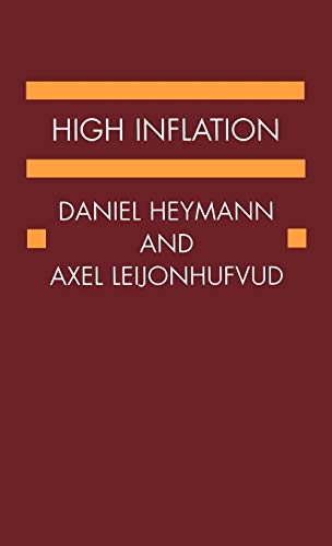 9780198288442: High Inflation: The Arne Ryde Memorial Lectures