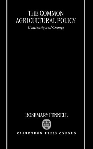 9780198288572: The Common Agricultural Policy: Continuity and Change