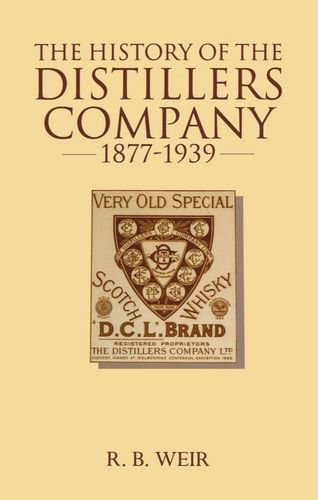 9780198288671: The History of the Distillers Company, 1877-1939: Diversification and Growth in Whisky and Chemicals