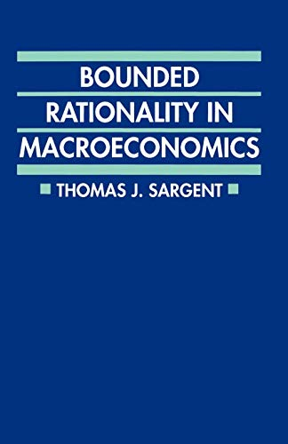 9780198288695: Bounded Rationality in Macroeconomics: The Arne Ryde Memorial Lectures (Clarendon Paperbacks)