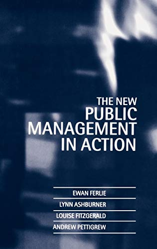9780198289029: The New Public Management in Action