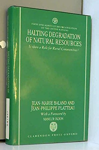 9780198289210: Halting Degradation of Natural Resources: Is There a Role for Rural Communities?