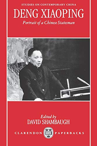 9780198289333: Deng Xiaoping: Portrait of a Chinese Statesman (Studies on Contemporary China)