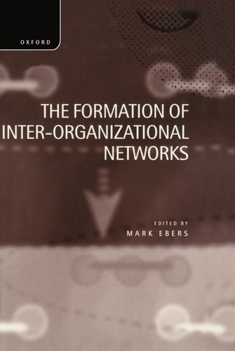 9780198289487: The Formation of Inter-Organizational Networks