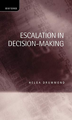 9780198289531: Escalation in Decision-Making: The Tragedy of Taurus