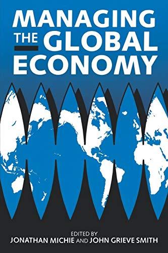 Managing The Global Economy: Oxford University Press,