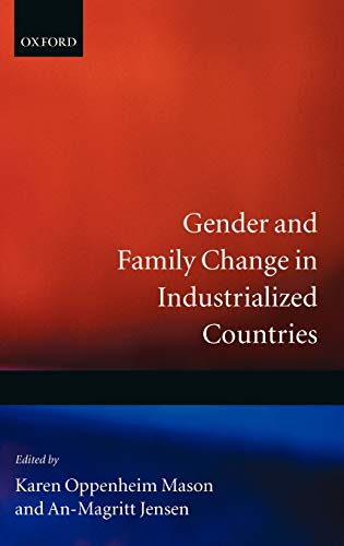 Gender and Family Change in Industrialized Countries: Karen Oppenheim Mason,