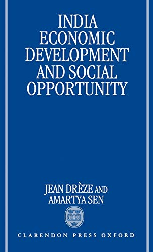 9780198290124: India: Economic Development and Social Opportunity