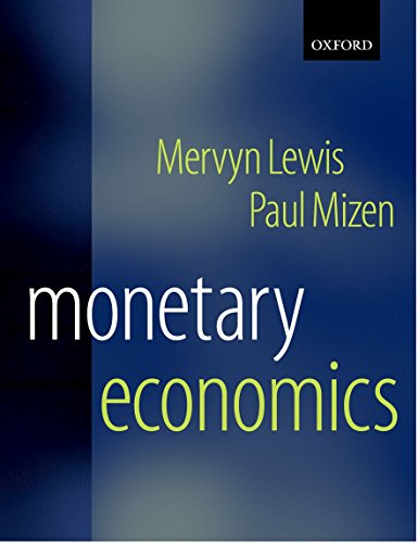 9780198290629: Monetary Economics