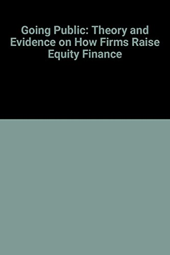 9780198290773: Going Public: The Theory and Evidence on How Firms Raise Equity Finance
