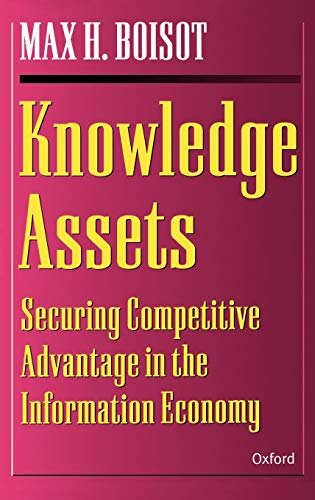 9780198290865: Knowledge Assets: Securing Competitive Advantage in the Information Economy