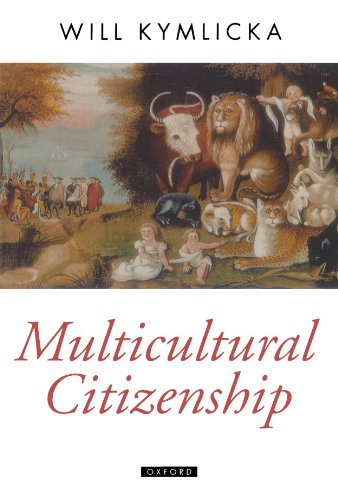 9780198290919: Multicultural Citizenship: A Liberal Theory of Minority Rights (Oxford Political Theory)