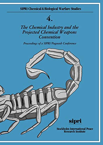 The Chemical Industry and the Projected Chemical Weapons Convention Vol. 1 : Proceedings of a SIP...