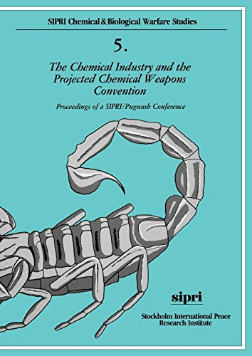 The Chemical Industry and the Projected Chemical Weapons Convention Vol. 2 : Proceedings of a SIP...