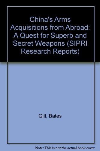 China's Arms Acquisitions from Abroad: A Quest: Kim, Taeho, Gill,
