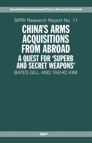 China's Arms Acquisitions from Abroad: A Quest: Gill, Bates, Kim,