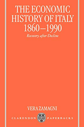 9780198292890: The Economic History of Italy 1860-1990: Recovery after Decline