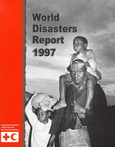 9780198292906: World Disasters Report 1997