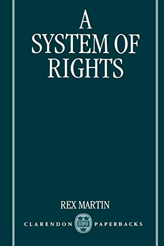 9780198292937: A System of Rights