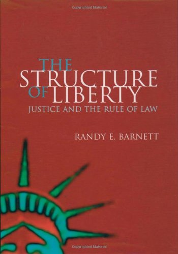 9780198293248: The Structure of Liberty: Justice and the Rule of Law