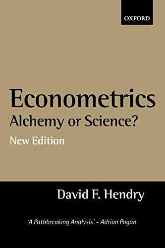9780198293545: Econometrics: Alchemy or Science?: Essays in Econometric Methodology