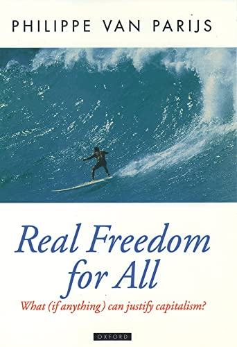 9780198293576: Real Freedom for All: What (If Anything) Can Justify Capitalism? (Oxford Political Theory)