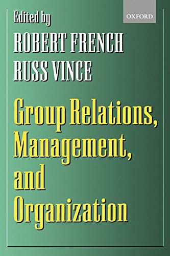 Group Relations, Management, and Organization: Oxford University Press