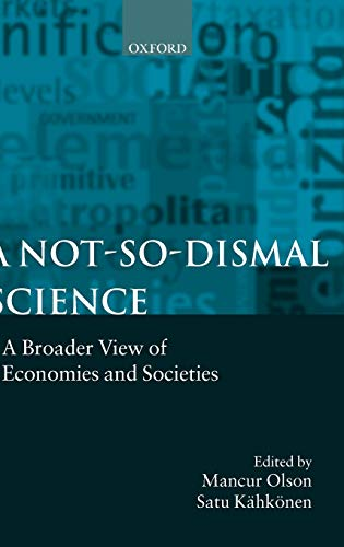 9780198293699: A Not-so-dismal Science: A Broader View of Economies and Societies