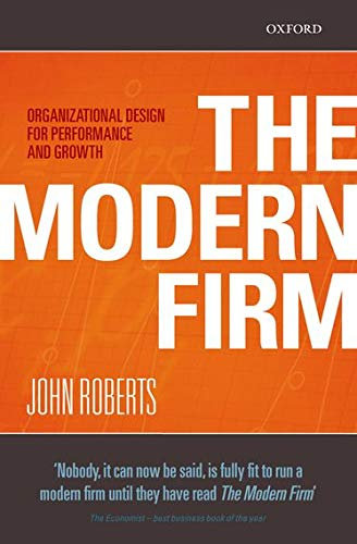 9780198293750: The Modern Firm: Organizational Design for Performance and Growth (Clarendon Lectures in Management Studies)