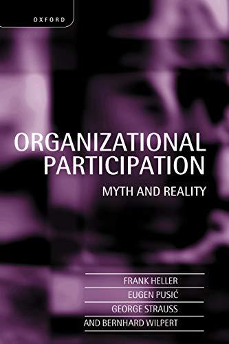 9780198293781: Organizational Participation: Myth and Reality