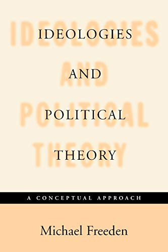9780198294146: Ideologies and Political Theory: A Conceptual Approach
