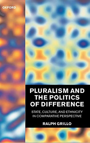 9780198294269: Pluralism and the Politics of Difference: State, Culture, and Ethnicity in Comparative Perspective