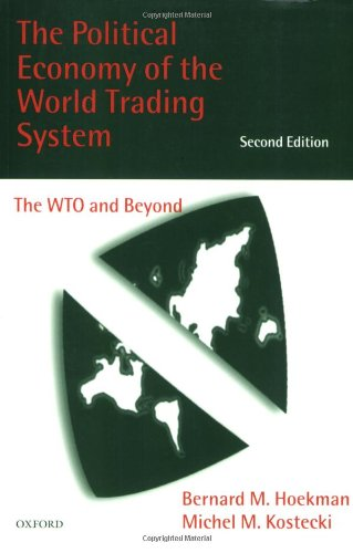9780198294313: The Political Economy of the World Trading System: The WTO and Beyond