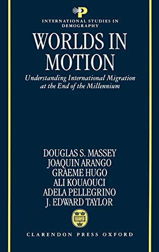 9780198294429: Worlds in Motion : Understanding International Migration at the End of the Millennium (International Studies in Demography)