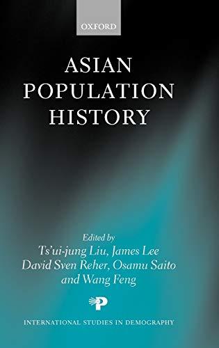 9780198294436: Asian Population History (International Studies in Demography)
