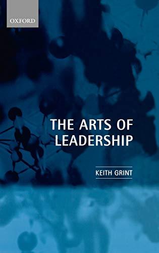 9780198294450: The Arts of Leadership