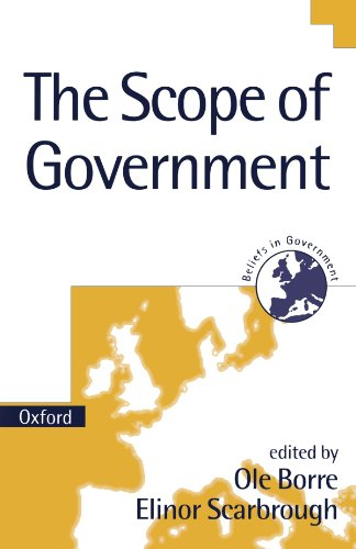 9780198294740: The Scope of Government (Beliefs in Government)
