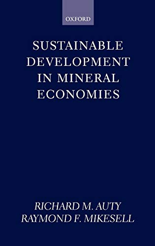 Sustainable Development in Mineral Economies: Raymond F. Mikesell