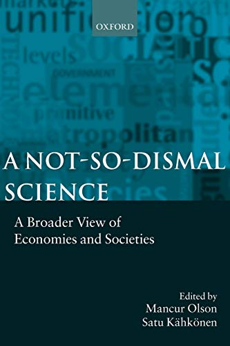 A Not-so-dismal Science: A Broader View of