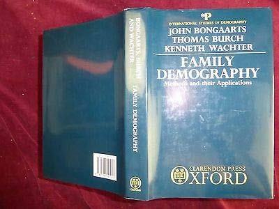 9780198295013: Family Demography: Methods and Their Application (International Studies in Demography)