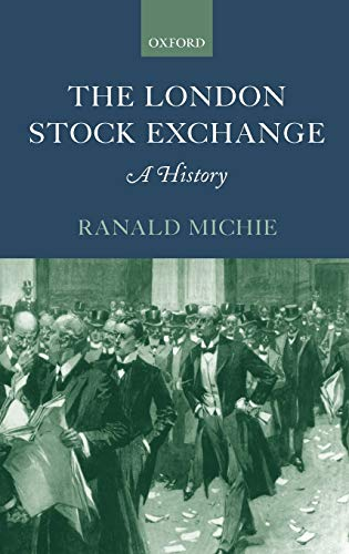 9780198295082: The London Stock Exchange: A History