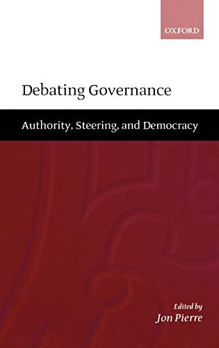 9780198295143: Debating Governance: Authority, Steering, and Democracy