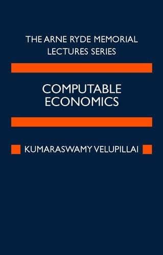 Computable Economics (Arne Ryde Memorial Lectures): Kumaraswamy Velupillai