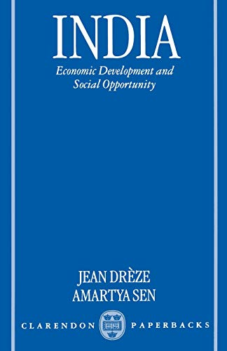9780198295280: India: Economic Development and Social Opportunity